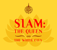 Siam: The Queen and the White City